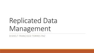 Replicated Data Management