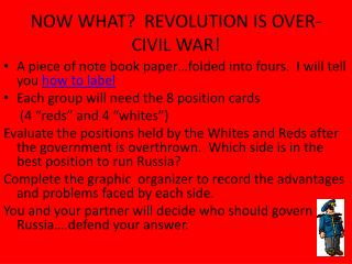NOW WHAT?  REVOLUTION IS OVER-CIVIL WAR!