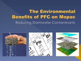 The Environmental Benefits of PFC on  Mopac
