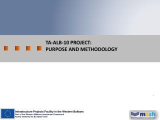 TA-ALB-10 project:  Purpose and Methodology