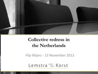 Collective redress  in  the Netherlands