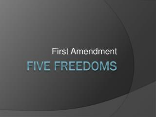 Five Freedoms