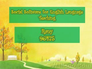 Social Software for English Language Teaching