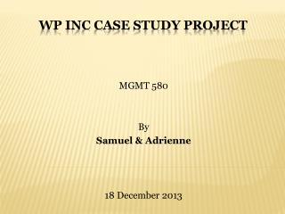 WP INC CASE STUDY PROJECT