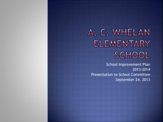 A. C. Whelan Elementary School