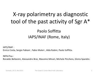 X-ray  polarimetry  as diagnostic tool of the past activity of  Sgr  A*