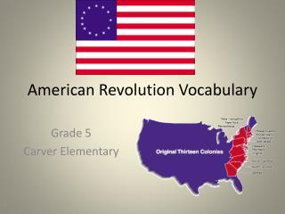 American Revolution Vocabulary