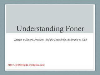 Understanding  Foner