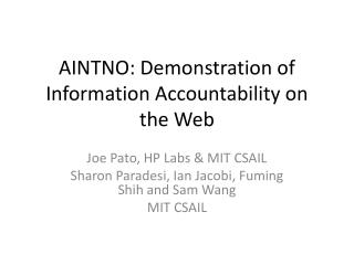 AINTNO: Demonstration of Information Accountability  on the Web