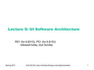 Lecture  9:  UI Software Architecture