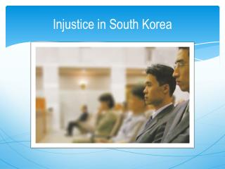 Injustice in South Korea