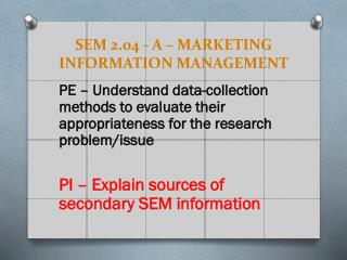 SEM 2.04 - A – MARKETING INFORMATION MANAGEMENT