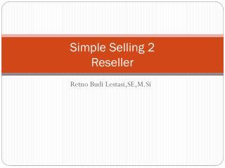 Simple Selling 2 Reseller