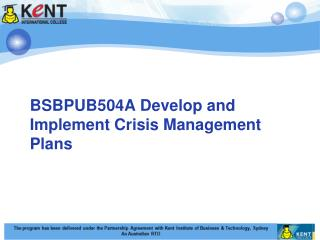 BSBPUB504A Develop and Implement Crisis Management Plans