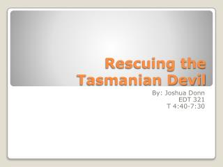 Rescuing the Tasmanian Devil