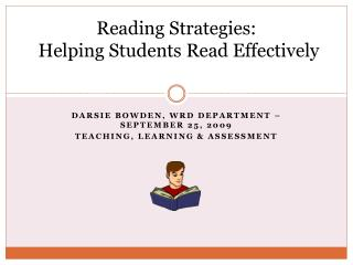 Reading Strategies:  Helping Students Read Effectively