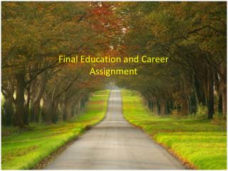 Final Education and Career Assignment