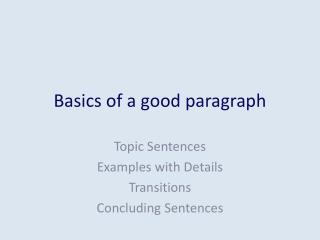 Basics of a good paragraph