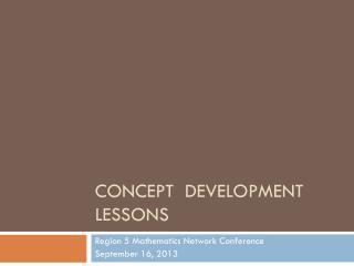 Concept  Development lessons