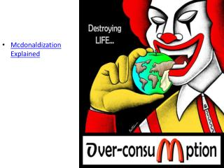 Mcdonaldization Explained