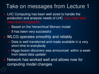 Take on messages from Lecture 1