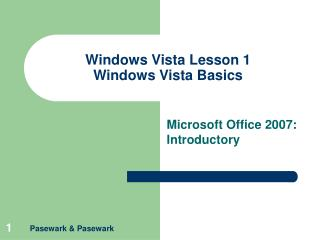 Windows Vista Lesson 1 Windows Vista Basics