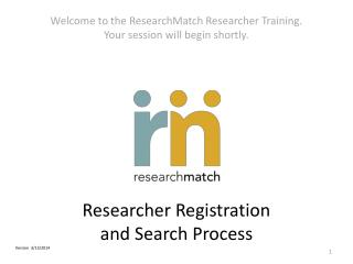 Researcher Registration  and Search Process