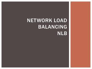 Network Load Balancing NLB