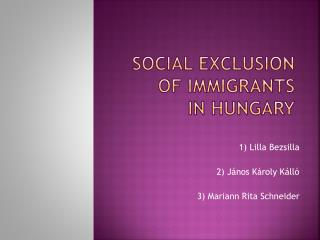 Social exclusion  of  immigrants in Hungary