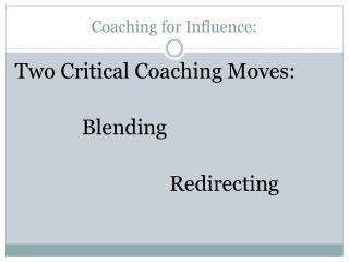 Coaching for Influence: