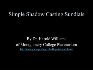 Simple Shadow Casting Sundials