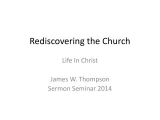 Rediscovering the Church