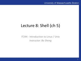 Lecture 8: Shell ( ch  5)