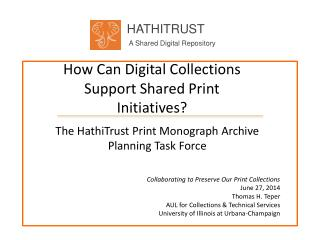 How Can Digital Collections Support Shared Print Initiatives?