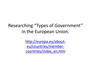 """Researching """"Types of Government"""" in the European Union."""