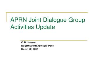 APRN Joint Dialogue Group Activities Update