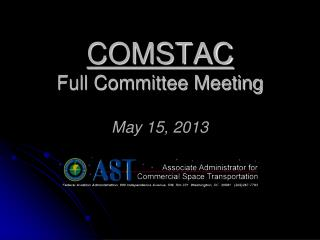 COMSTAC Full Committee Meeting May 15 , 2013