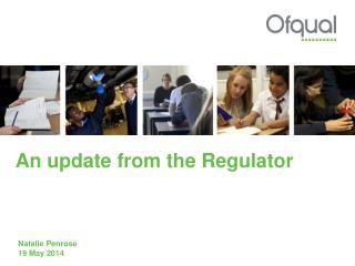 An update from the Regulator