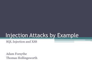 Injection Attacks by Example