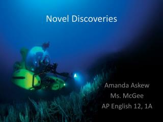 Novel Discoveries