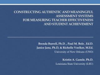 Brenda Burrell, Ph.D. , Paul M. Bole ,  Ed.D .  Janice  Janz ,  Ph.D , &  Richelle Voelker , M.Ed.