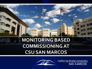 Monitoring Based Commissioning at  CSU San  marcos