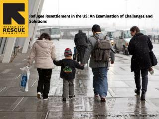 Photo: theirc/our-work/resettling-refugees#