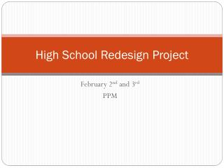 High School Redesign Project