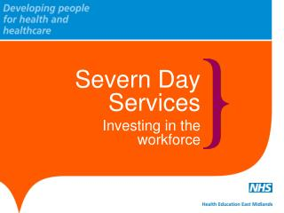Severn Day Services Investing in the workforce