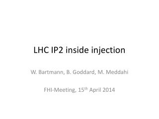 LHC IP2 inside injection