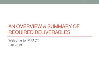 An Overview & Summary of Required deliverables