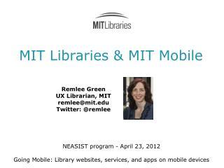 MIT Libraries  &  MIT Mobile