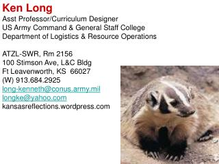 Ken Long Asst Professor/Curriculum Designer US Army Command & General Staff College