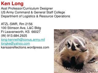 Ken Long Asst Professor/Curriculum Designer US Army Command & General Staff College